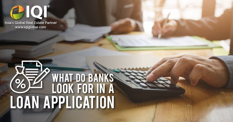 What Do Banks Look For In A Loan Application Iqi Global