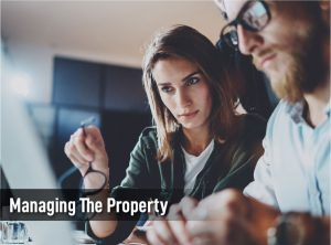 managing the property