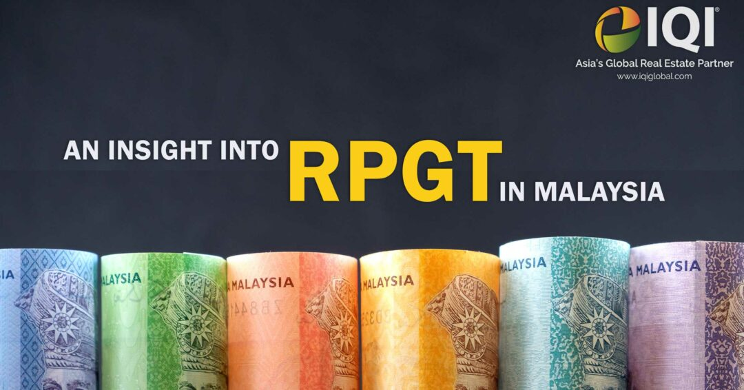 An Insight Into Real Property Gains Tax Rpgt In Malaysia