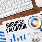 Top 5 Reasons why Business Valuation is Important